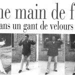Read more about the article Une main de fer…
